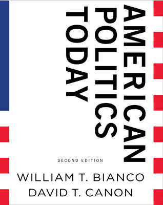 American Politics Today: Full (Hardback)