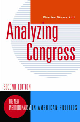 Analyzing Congress - New Institutionalism in American Politics (Paperback)