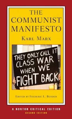 The Communist Manifesto - Norton Critical Editions (Paperback)