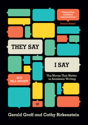 """""""They Say / I Say"""": The Moves That Matter in Academic Writing (Paperback)"""