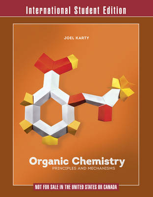 Organic Chemistry: Principles and Mechanisms (Paperback)