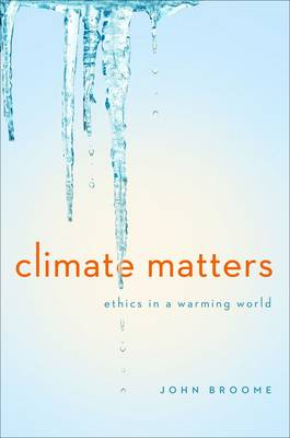 Climate Matters: Ethics in a Warming World (Paperback)