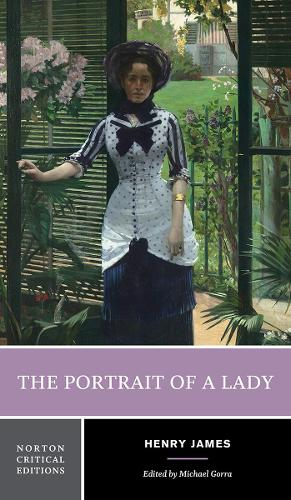 The Portrait of a Lady - Norton Critical Editions (Paperback)