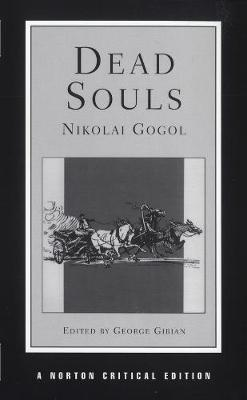 Dead Souls - Norton Critical Editions (Paperback)