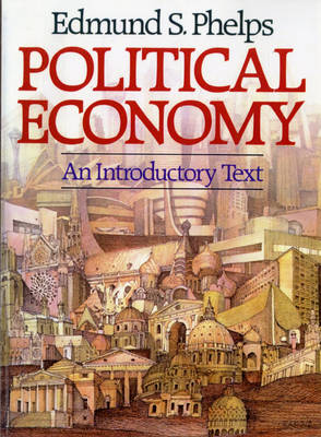 Political Economy: An Introductory Text (Hardback)