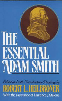 The Essential Adam Smith (Paperback)
