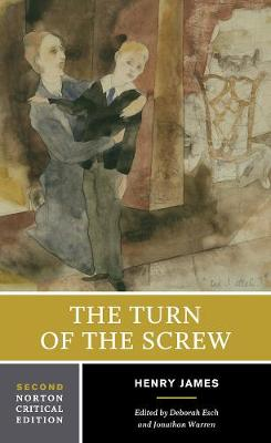 The Turn of the Screw - Norton Critical Editions (Paperback)