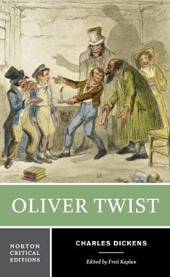 Oliver Twist - Norton Critical Editions (Paperback)