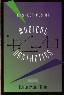 Perspectives on Musical Aesthetics (Paperback)