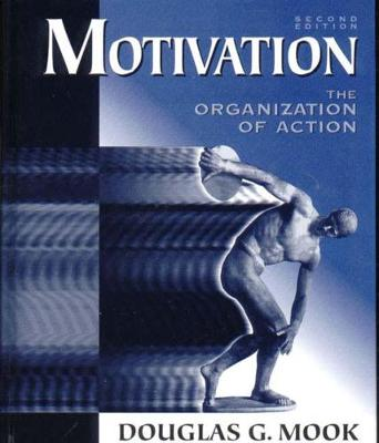 Motivation: The Organization of Action (Hardback)