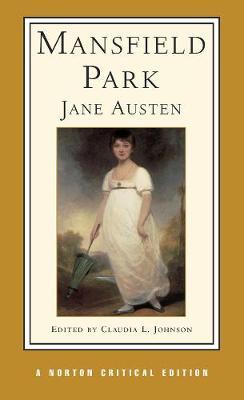 Mansfield Park - Norton Critical Editions (Paperback)