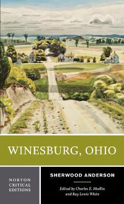 Winesburg, Ohio - Norton Critical Editions (Paperback)