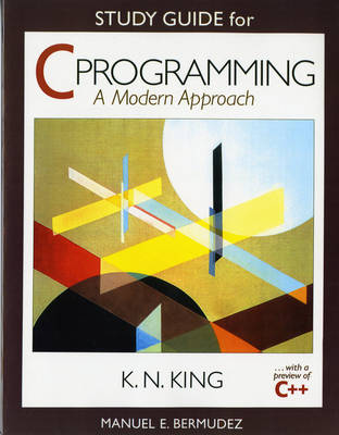Study Guide: for C Programming: A Modern Approach (Paperback)