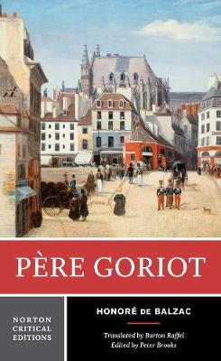 Pere Goriot - Norton Critical Editions (Paperback)