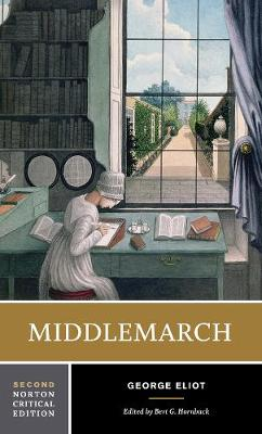 Middlemarch - Norton Critical Editions (Paperback)