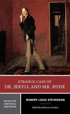 Strange Case of Dr. Jekyll and Mr. Hyde - Norton Critical Editions (Paperback)