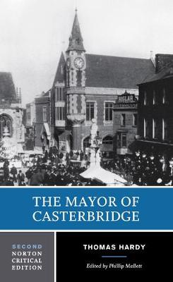 The Mayor of Casterbridge - Norton Critical Editions (Paperback)