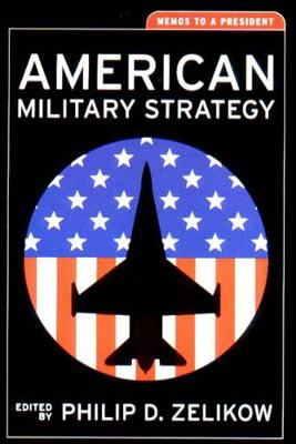 American Military Strategy: Memos to a President - Aspen Policy Books (Paperback)