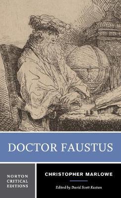 Doctor Faustus - Norton Critical Editions (Paperback)