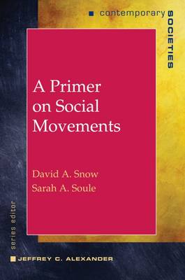 A Primer on Social Movements - Contemporary Societies Series (Paperback)