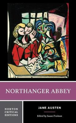Northanger Abbey - Norton Critical Editions (Paperback)