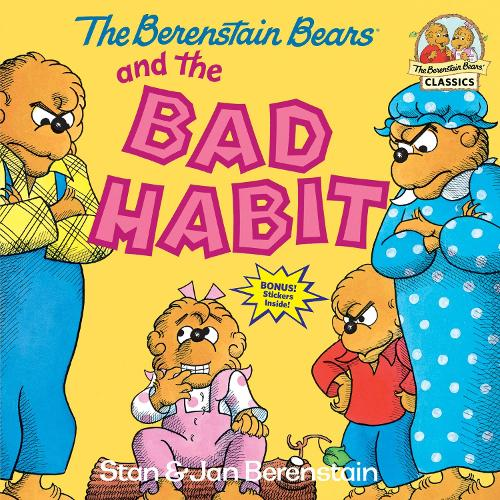 Berenstain Bears And The Bad Habi (Paperback)