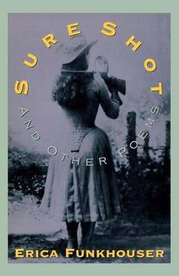 Sure Shot and Other Poems (Paperback)
