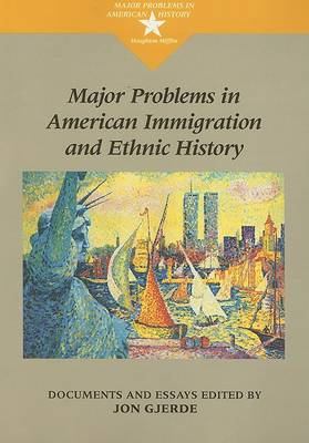 Major Problems in American Immigration and Ethnic History (Paperback)