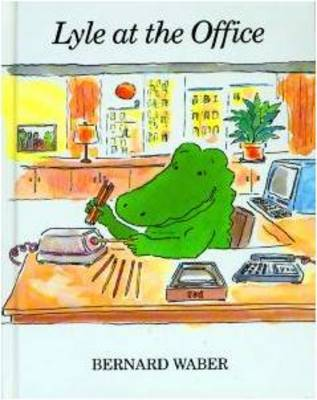 Lyle at the Office (Paperback)