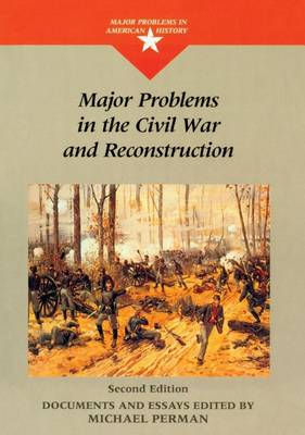 Major Problems in the Civil War and Reconstruction (Paperback)