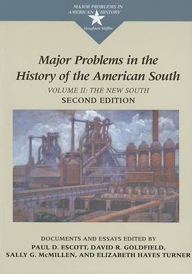 Major Problems in the History of the American South: Documents and Essays, Volume II (Paperback)