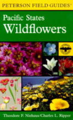Field Guide to Pacific Wildflowers - Peterson Field Guides (Paperback)