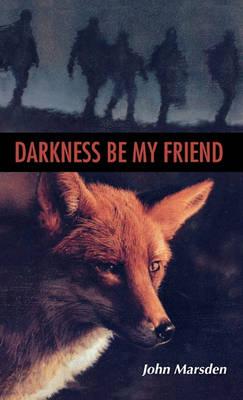 Darkness, Be My Friend - Tomorrow (Hardback)