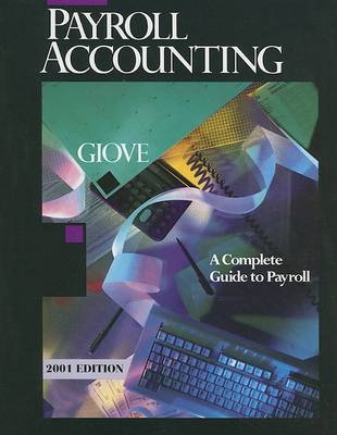 Payroll Accounting: A Complete Guide to Payroll (Paperback)