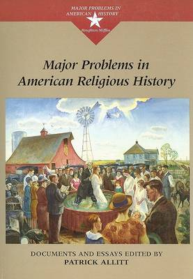 Major Problems in American Religious History (Paperback)
