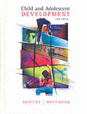 Child and Adolescent Development (Hardback)