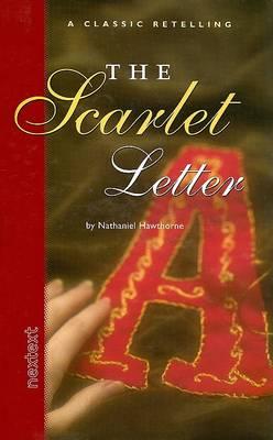 The Scarlet Letter - Classic Retelling (Hardback)