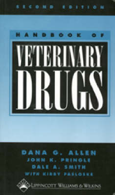 Handbook of Veterinary Drugs (Paperback)
