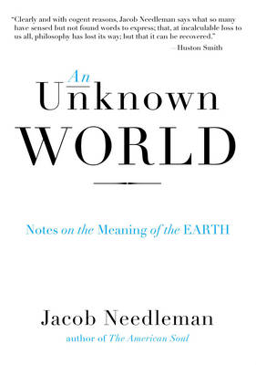 Umknown World: Notes on the Meaning of the Earth (Paperback)