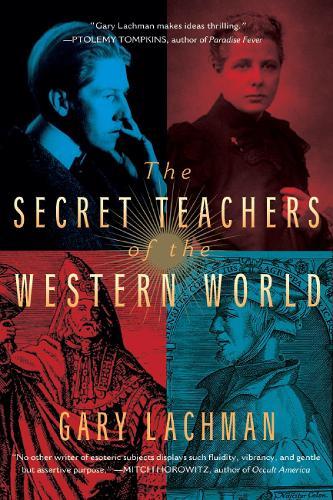 The Secret Teachers of the Western World (Paperback)