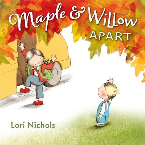 Maple & Willow Apart (Hardback)