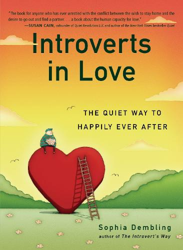 Introverts in Love: The Quiet Way to Happily Ever After (Paperback)
