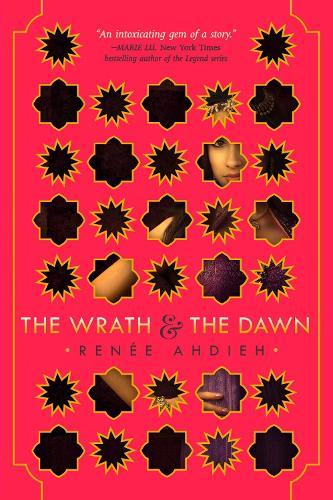 The Wrath and the Dawn (Hardback)