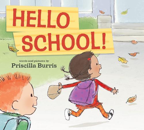 Hello School! (Hardback)