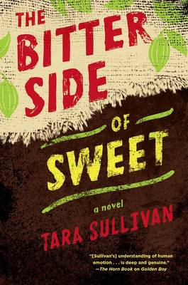 The Bitter Side of Sweet (Hardback)