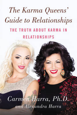 The Karma Queen's Guide to Relationships: The Truth About Karma in Relationships (Paperback)