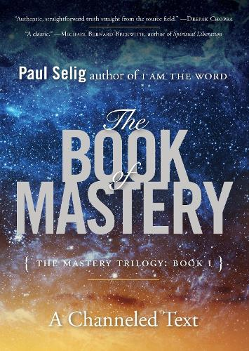 The Book of Mastery: The Master Trilogy: Book I (Paperback)