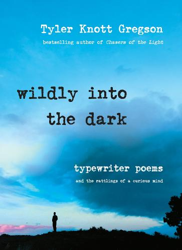 Wildly Into The Dark (Hardback)