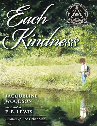 Each Kindness (Hardback)