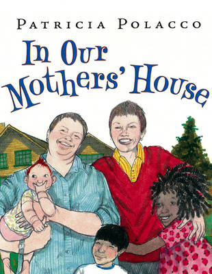 In Our Mothers' House (Hardback)